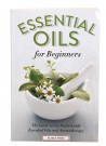 Essential Oils for Beginners: The Guide to Get Started with Essential Oils and Aromatherapy thumbnail
